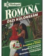 Árnyékból a fénybe - Drágább az aranynál - Menekülés a boldogságba 1994/5 (Romana, őszi különszám)