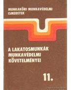 A lakatosmunkák munkavédelmi követelményei 11.
