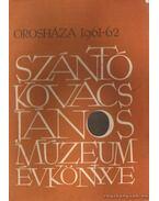 A Szántó Kovács János Múzeum Évkönyve 1961-62