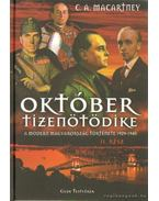 Október tizenötödike a modern Magyarország története 1929-1945 II. rész
