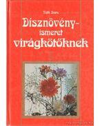Dísznövényismeret virágkötőknek