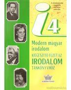 Modern magyar irodalom kiegészítő füzet az irodalom tankönyvhöz i4