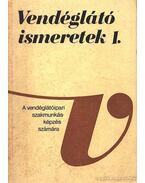 Vendéglátó ismeretek I-II-III. kötet