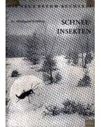 Schneeinsekten (Havasi rovarok)
