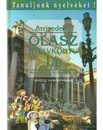 Arrivederci Olasz nyelvkönyv kezdőknek I-B