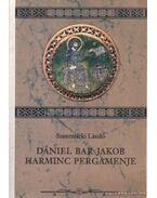 Dániel Bar Jakob harminc pergamenje