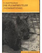 Die Plumpbeutler (Vombatidae) (A vombatok)