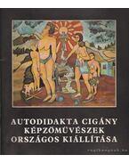 Autodidakta cigány képzőművészek országos kiállítása