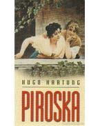 Piroska - Hartung, Hugo