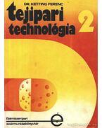 Tejipari technológia 2.