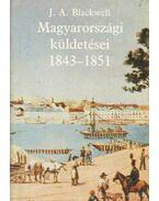 Joseph Andrew Blackwell magyarországi küldetései 1843-1851