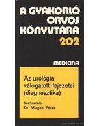 Az urológia válogatott fejezetei (diagnosztika)