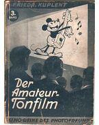 Der Amateur-Tonfilm 3. Band