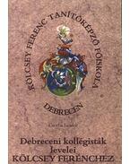 Debreceni kollégisták levelei Kölcsey Ferenchez I.
