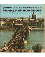 Guide de conversation Francais-Hongrois - Avec la prononciation figurée