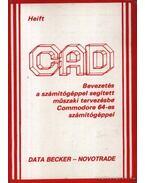 CAD Bevezetés a számítógéppel segített műszaki tervezésbe Commodore 64-es számítógéppel