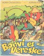 Barni és Vereske