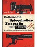 Vollendete Spiegelreflex-Fotografie mit Novoflex
