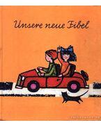 Unsere neue Fibel (Az új ABC-s könyvünk)