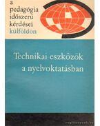 Technikai eszközök a nyelvoktatásban