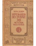 Szent Ágoston De Civitate Dei művének méltatása