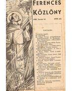 Ferences Közlöny 1938. XVIII. évfolyam I-XII. szám