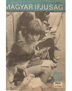 Magyar ifjúság 1975, XIX. évfolyam július 4-szeptember 26. 827-39. szám)