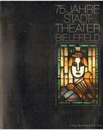 75 Jahre Stadttheater Bielefeld 1904-1979