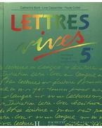 Lettres vives 5