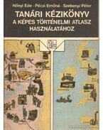 Tanári kézikönyv a képes történelmi atlasz használatához