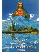 Magyar Katolikus Kincses Kalendárium 2006.