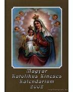 Magyar Katolikus Kincses Kalendárium 2002