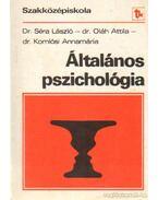 Általános pszichológia az óvónői szakközépiskola II. osztálya számára