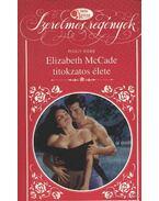 Elizabeth McCade titokzatos élete