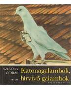 Katonagalambok, hírvivő galambok