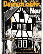 Deutsch aktiv Neu munkafüzet 1A