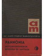 Pannónia motorkerékpárok kezelése és javítása