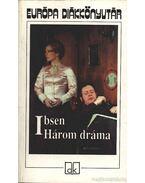 Ibsen Három dráma