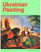 Ukrainian Paiting / Ukrán festészet