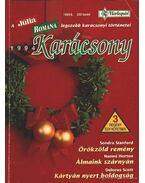 Örökzöld remény - Álmaink szárnyán - Kártyán nyert boldogság - 1994/6. Karácsonyi Júlia-Romana