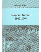 Nógrádi futball 2003-2004