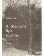 A Széchenyi liget születése