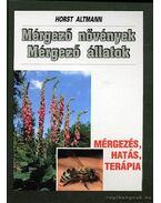Mérgező növények; Mérgező állatok