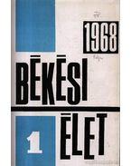 Békési Élet 1968. évfolyam (teljes)