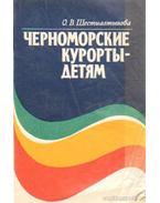 Fekete-tengeri gyógyüdülők gyerekeknek (orosz nyelvű)