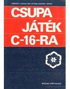 Csupa játék C-16-ra