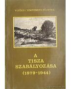 A Tisza szabályozása (1846-1879)