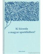 Ki kicsoda a magyar sportéletben? III. kötet (S-Z)