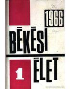 Békési Élet 1966. évfolyam (teljes)