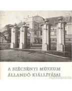 A Szécsényi Múzeum állandó kiállításai